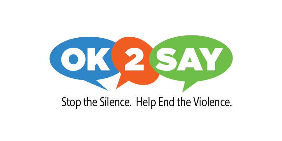 OK to Say logo - Stop the Silence; Help End the Violence.