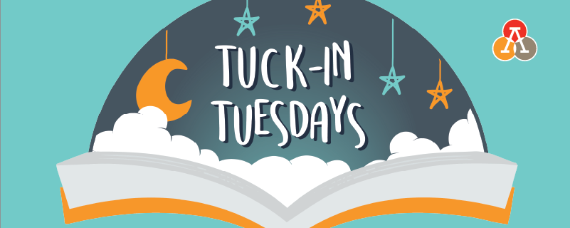 Tuck-In Tuesdays
